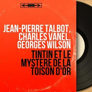 Jean-Pierre Talbot, Charles Vanel, Georges Wilson 歌手頭像