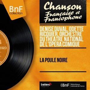 Denise Duval, Odette Ricquier, Orchestre du Théâtre national de l'Opéra Comique 歌手頭像