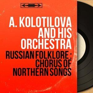 A. Kolotilova and His Orchestra 歌手頭像