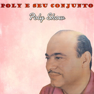 Poly E Seu Conjunto 歌手頭像