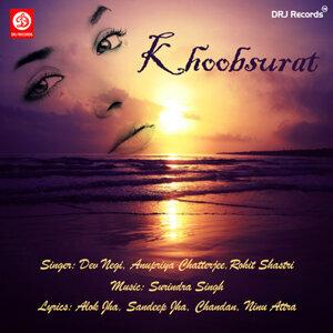 Dev Negi, Anupriya Chatterjee, Rohit Shastri 歌手頭像