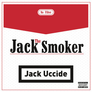 Jack The Smoker 歌手頭像