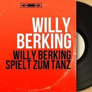 Willy Berking 歌手頭像