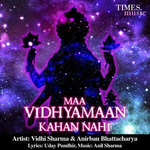 Vidhi Sharma, Anirban Bhattacharya 歌手頭像