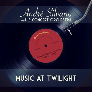 André Silvano & His Concert Orchestra 歌手頭像