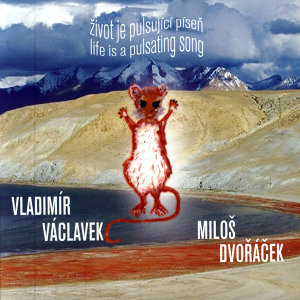 Vladimír Václavek & Miloš Dvořáček 歌手頭像