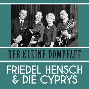 Friedel Hensch | Die Cyprys