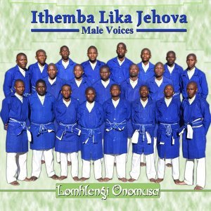 Ithemba Lika Jehova Male Voices 歌手頭像