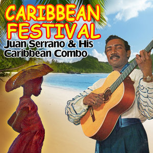 Juan Serrano and His Caribbean Combo 歌手頭像