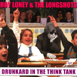 Roy Loney & The Longshots