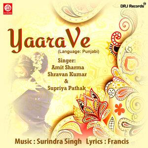 Amit Sharma, Shravan Kumar, Supriya Pathak 歌手頭像