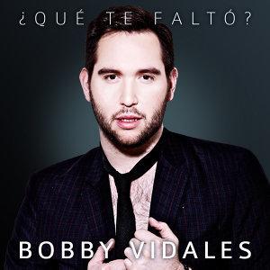Bobby Vidales 歌手頭像