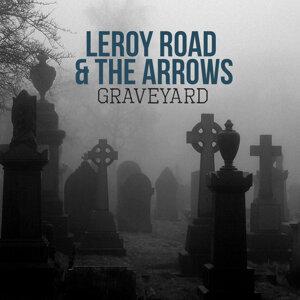 Leroy Road | The Arrows 歌手頭像