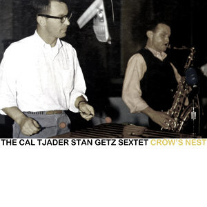 The Cal Tjader Stan Getz Sextet 歌手頭像