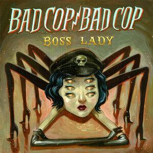 Bad Cop/Bad Cop 歌手頭像