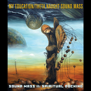 My Education / Theta Naught Sound Mass