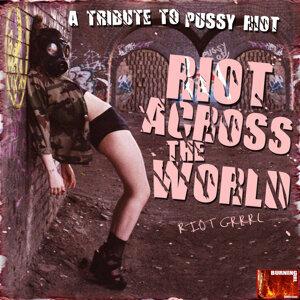 Riot Grrrl 歌手頭像
