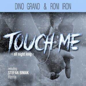 Dino Grand & Roni Iron