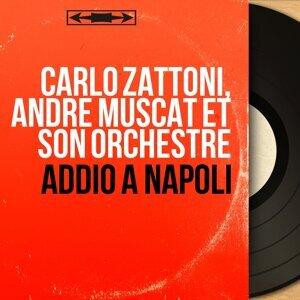 Carlo Zattoni, André Muscat et son orchestre 歌手頭像