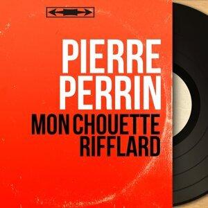 Pierre Perrin 歌手頭像