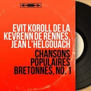 Evit Koroll de la Kevrenn de Rennes, Jean L'Helgouach 歌手頭像