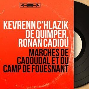Kevrenn C'hlazik de Quimper, Ronan Cadiou 歌手頭像