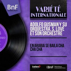 Adolfo Gusman y Su Orquestra, S. Love et son orchestre 歌手頭像
