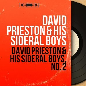 David Prieston & His Sideral Boys 歌手頭像