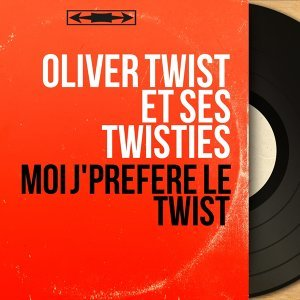 Oliver Twist et ses Twisties 歌手頭像