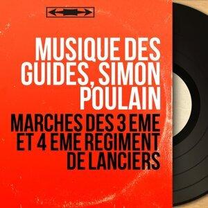 Musique des Guides, Simon Poulain 歌手頭像