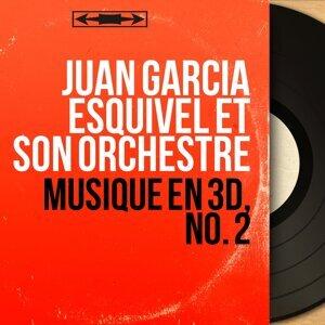 Juan Garcia Esquivel et son orchestre 歌手頭像