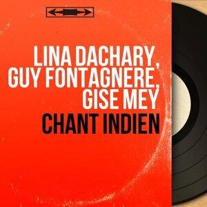 Lina Dachary, Guy Fontagnère, Gise Mey 歌手頭像