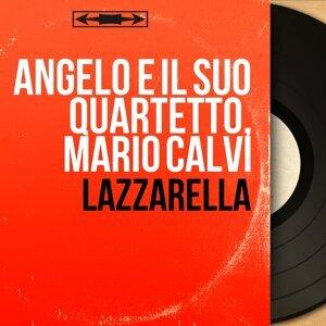 Angelo e il suo quartetto, Mario Calvi 歌手頭像