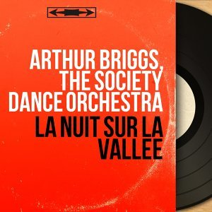Arthur Briggs, The Society Dance Orchestra 歌手頭像