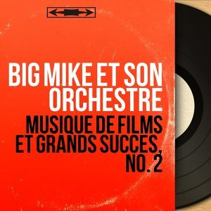 Big Mike et son orchestre 歌手頭像