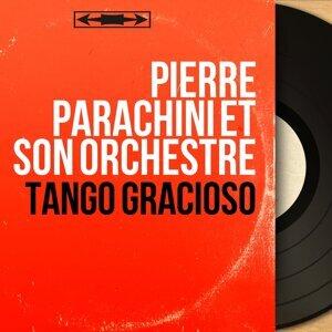 Pierre Parachini et son orchestre 歌手頭像
