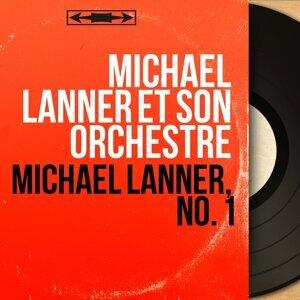 Michael Lanner et son orchestre 歌手頭像