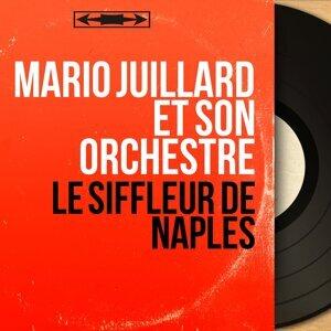 Mario Juillard et son orchestre 歌手頭像