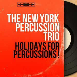 The New York Percussion Trio 歌手頭像