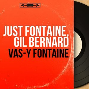 Just Fontaine, Gil Bernard 歌手頭像