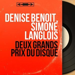 Denise Benoit, Simone Langlois 歌手頭像