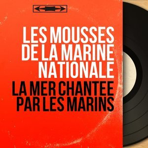 Les Mousses de la Marine nationale 歌手頭像