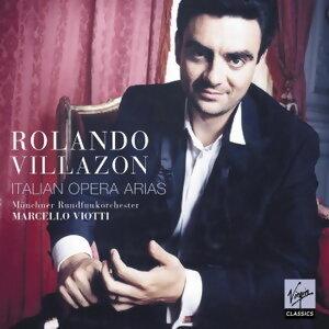 Rolando Villazon/Marcello Viotti/Munchner Rundfunkorchester 歌手頭像