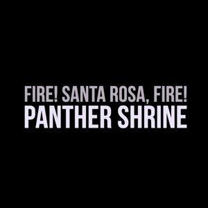 Fire! Santa Rosa, Fire!