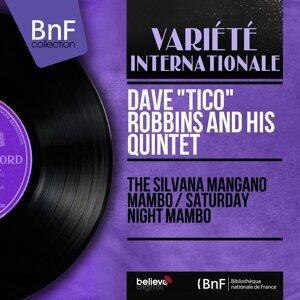 "Dave ""Tico"" Robbins and His Quintet 歌手頭像"