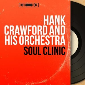 Hank Crawford and His Orchestra 歌手頭像