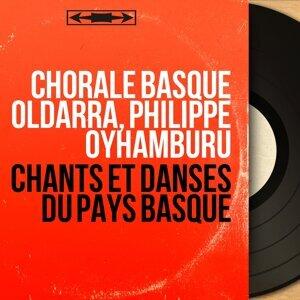 Chorale basque Oldarra, Philippe Oyhamburu 歌手頭像
