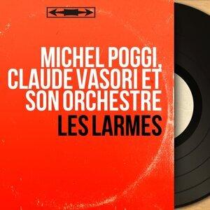 Michel Poggi, Claude Vasori et son orchestre 歌手頭像