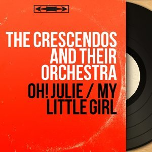 The Crescendos and Their Orchestra 歌手頭像