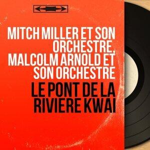 Mitch Miller et son orchestre, Malcolm Arnold et son orchestre 歌手頭像